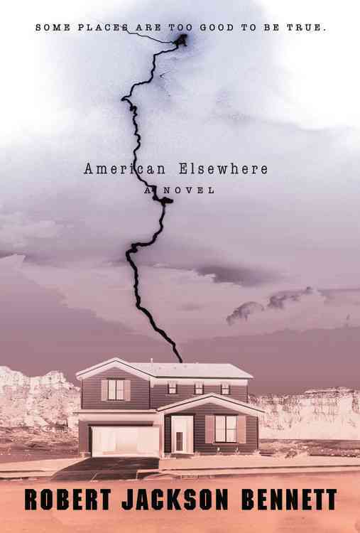 American Elsewhere By Bennett, Robert Jackson
