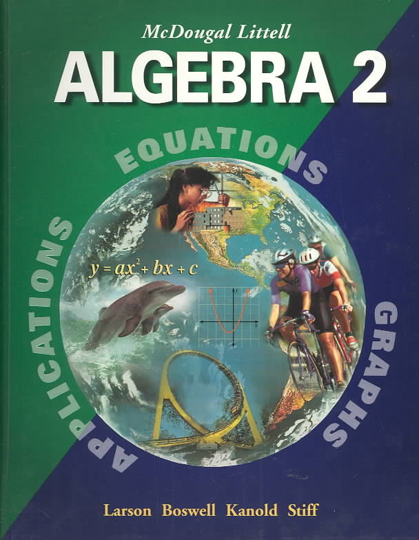 Algebra 2, Grades 9-12 By Holt Mcdougal (COR)/ Boswell, Laurie/ Kanold, Timothy D./ Stiff, Lee